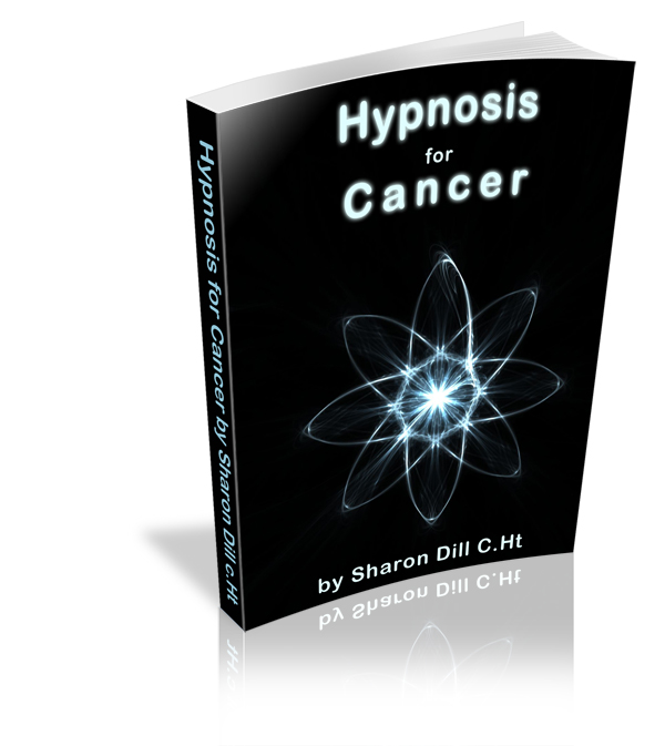 Hypnosis for Cancer: A Hypnotists Guide for Helping those in Need